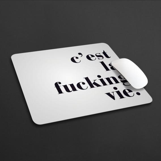 Mousepad C'est la fucking