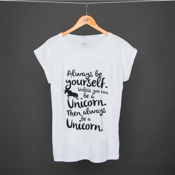 SHIRT ALWAYS BE YOURSELF UNLESS YOU CAN BE A UNICORN V2 WOMEN