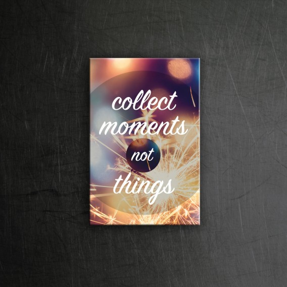 Collect moments Magnet