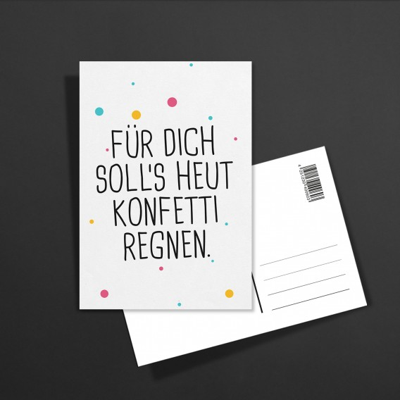 Postkarte Für dich soll's heut Konfetti regnen