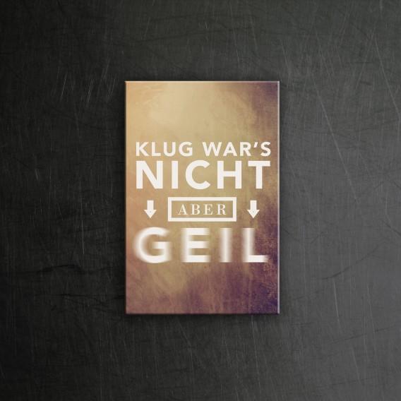Klug wars nicht Magnet