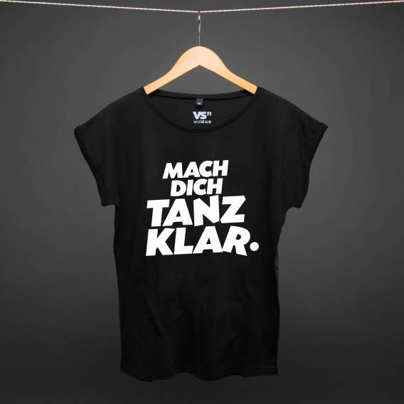 Shirt mach dich tanzklar BLACK WOMEN