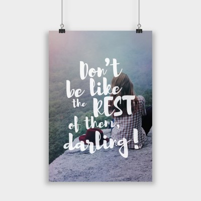 Don't be like the rest - Poster