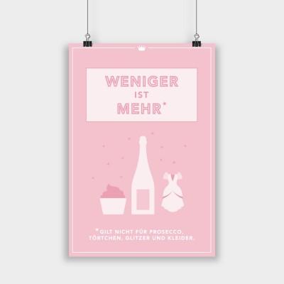 Weniger ist mehr rosa - Poster