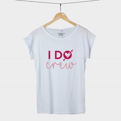 I do crew - Shirt