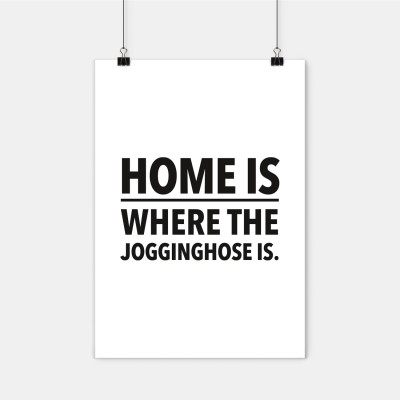Poster Wrdprn - Home is where the Joggingshose is