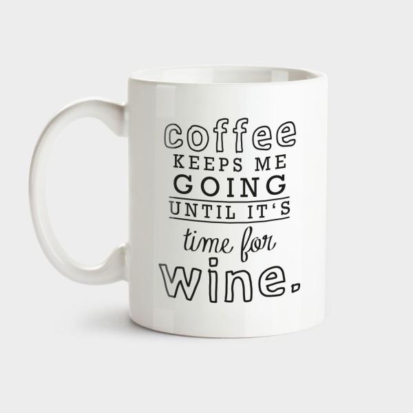 Coffee keeps me going - Tasse