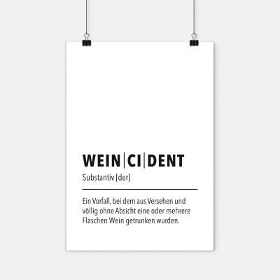Poster Weincident - Poster mit Spruch VS - Visual Statements