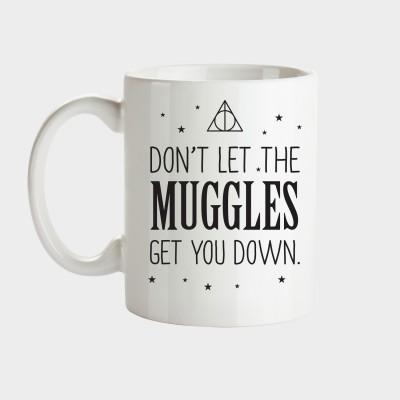 Don't let the muggles get you down - Tasse