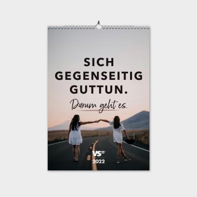 Sich gegenseitig guttun. Darum geht es - Monatswandkalender 2022 zum Thema Freundschaft  - Kalender von Visual Statements