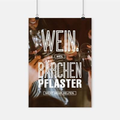 """Poster VS"""" - Wein. Weil Bärchenpflaster nicht mehr helfen"""