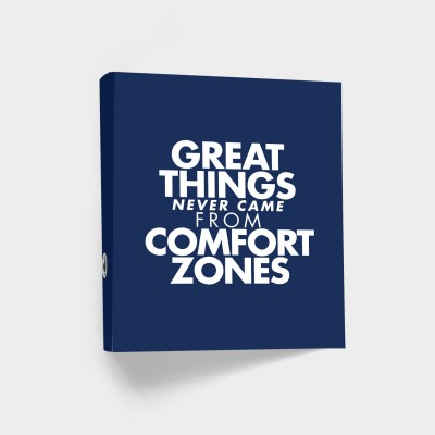 "Ordner VS"" - Great things never come from Comfort Zones"