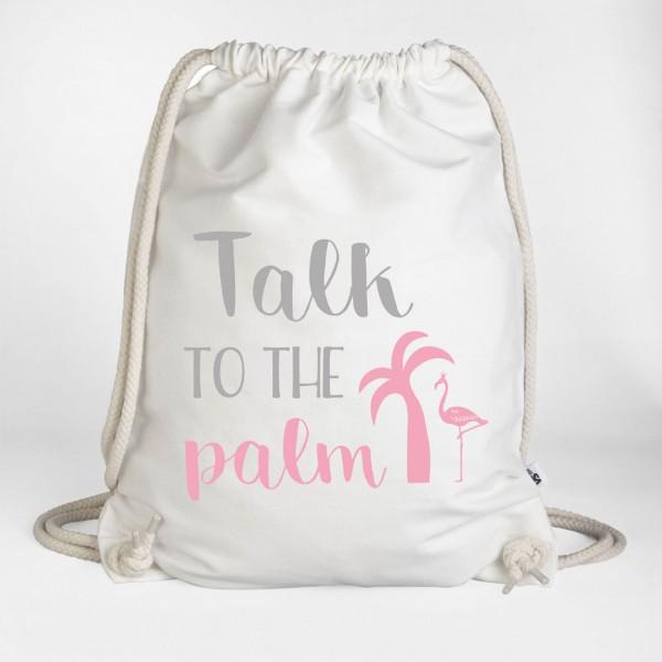 Talk to the palm - Turnbeutel