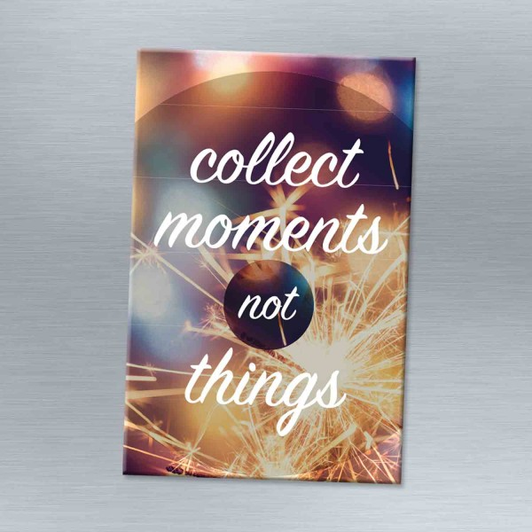 Collect moments - Magnet