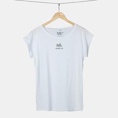 """VS"""" Shirt - Nö. Einfach nö."""