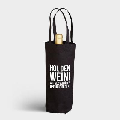 schwarzer Flaschenbeutel mit Spruch - Hol den Wein! Wir müssen über Gefühle reden