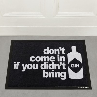 VS Fußmatte - don't come in if you didn't bring gin