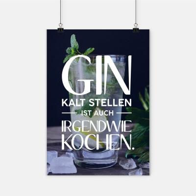 """Poster VS"""" - Gin kaltstellen ist auch irgendwie kochen"""