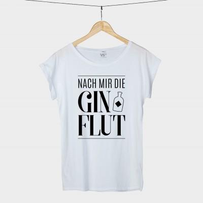 Nach mir die Ginflut - Shirt