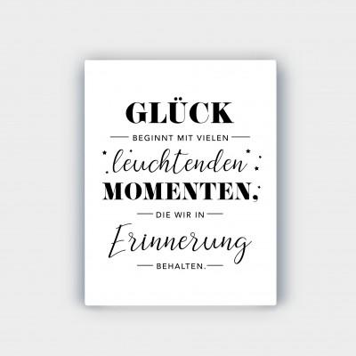 Glück beginnt mit vielen leuchtenden Momenten - Wandbild