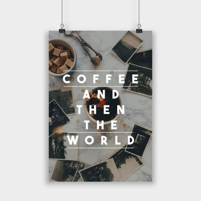 Coffee and then the world - Poster