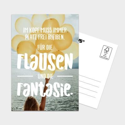 Im Kopf muss immer Platz frei bleiben. Für die Flausen und die Fantasie. - Postkarte