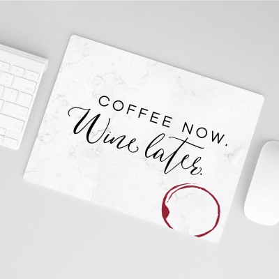 "Mousepad VS"" - Coffee now, Wine later"