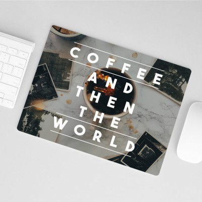 Coffee and then the world - Mousepad VS""