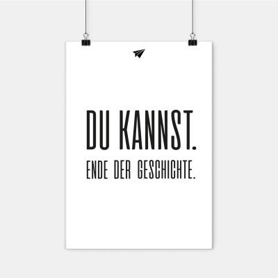 """Poster Lieblingskollegen - """"Du kannst. Ende der Geschichte"""""""
