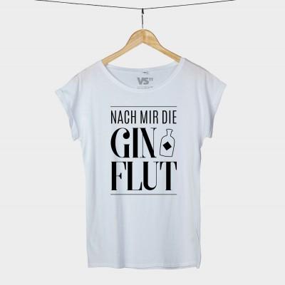 """Visualstatennets T-Shirt mit dem Spruch """"Nach mir die Ginflut"""" weiß"""