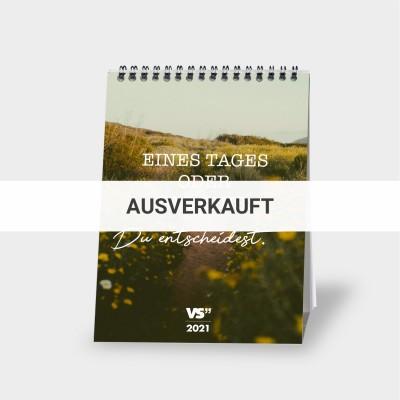 Tag Eins - Monatstischkalender 2021 A5