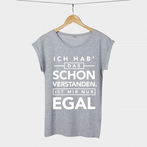 Ich hab das schon verstanden - Shirt