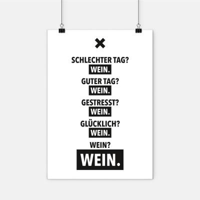 """Poster Wordporn - """"Schlechter Tag? Wein."""""""