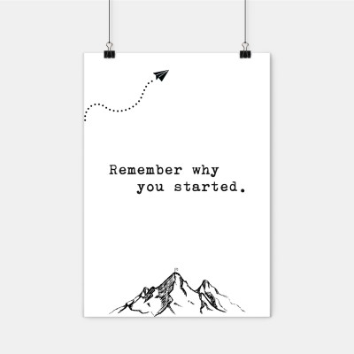 Poster Lieblingskollegen - Remember why you started