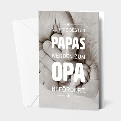 """Nur die besten Papas werden zum Opa befördert - Grußkarte von VS"""""""