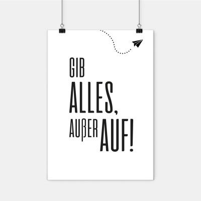 """Poster Lieblingskollegen - """"Gib alles, außer auf"""""""