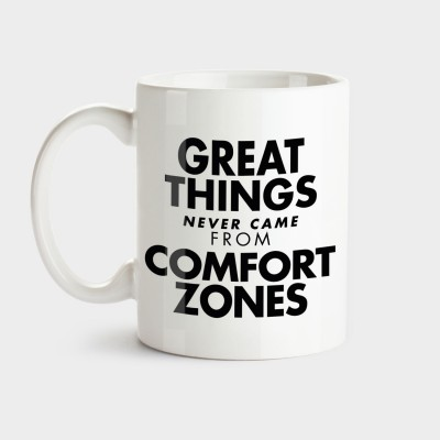 Great things never came from comfort zones - Tasse von VS""