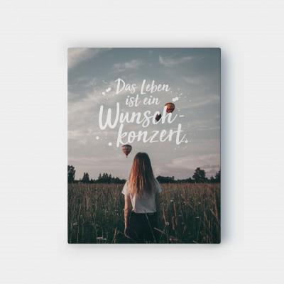 Das Leben ist ein Wunschkonzert - Wandbild