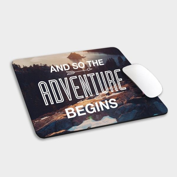 And so the adventure Mousepad