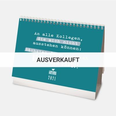 Lieblingskollegen - Monatstischkalender 2021 A5