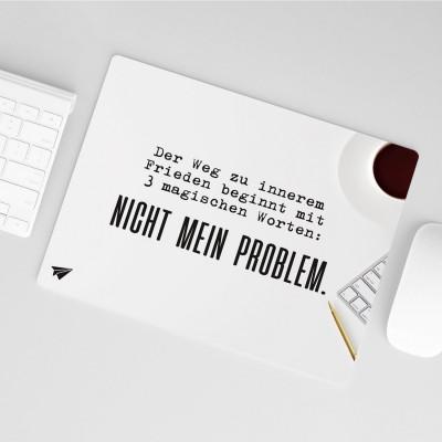 Mousepad Lieblingskollegen - Nicht mein Problem