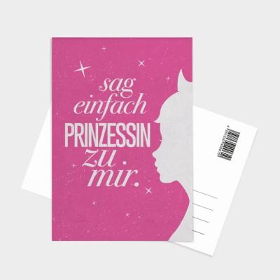 Sag einfach Prinzessin - Postkarte