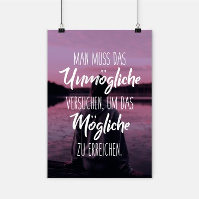"""Poster VS"""" - Man muss das Unmögliche versuchen, um das Mögliche zu erreichen"""