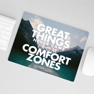 "Mousepad VS"" - Great things never came from Comfortzones"