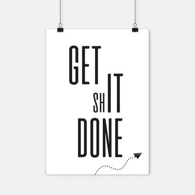 """Poster Lieblingskollegen - """"Get ShIT done"""""""