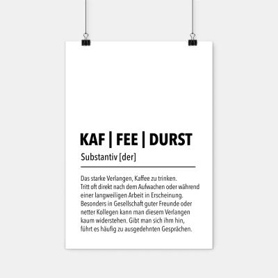 Definition Kaffeedurst - Poster A2 von wrdprn - schwarz/weiß