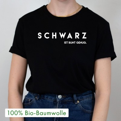 """Schwarz ist bunt genug. - schwarzes oversized T-Shirt mit Spruch von VS"""""""