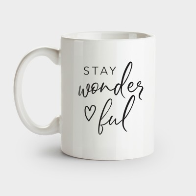 "Visualstatements Tasse mit Spruch ""Stay Wonderful"""