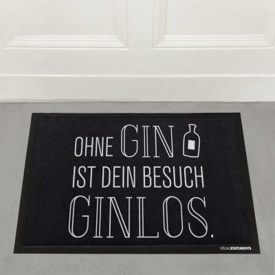 Ohne Gin ist dein Besuch Ginlos - Fußmatte