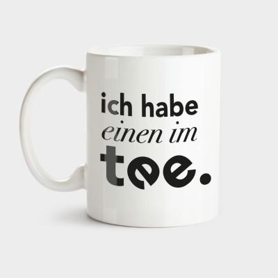 Ich hab einen im Tee - Tasse